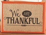 We Are Thankful Plaque